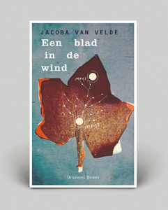 Jacoba van Velde – Een blad in de wind