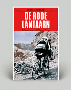 De Rode Lantaarn – De laatste man in de Tour